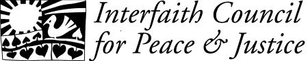 The Interfaith Council for Peace and Justice