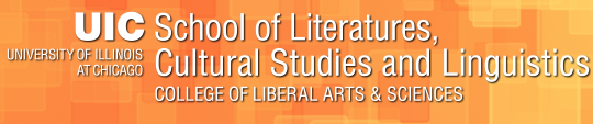 UIC: School of Literatures, Cultural Studies and Linguistics